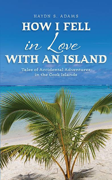 Cover of the book, How I Fell In Love With an Island